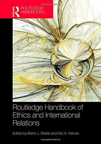 9781138840201: Routledge Handbook of Ethics and International Relations (Routledge Handbooks)