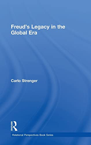 9781138840287: Freud's Legacy in the Global Era (Relational Perspectives Book Series)