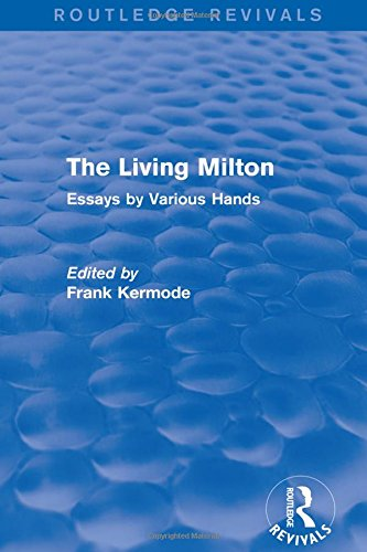 9781138840577: The Living Milton (Routledge Revivals): Essays by Various Hands (Volume 18)