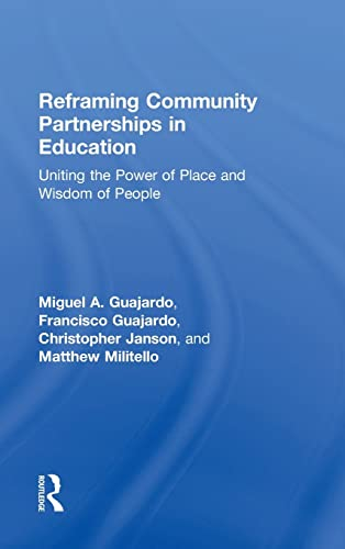 9781138840768: Reframing Community Partnerships in Education: Uniting the Power of Place and Wisdom of People