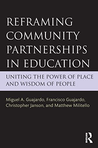 9781138840775: Reframing Community Partnerships in Education: Uniting the Power of Place and Wisdom of People