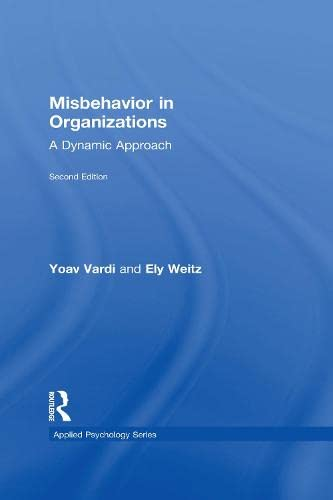 9781138840973: Misbehavior in Organizations: A Dynamic Approach (Applied Psychology Series)