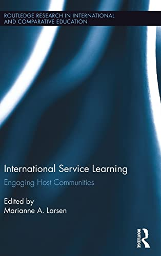 9781138841314: International Service Learning: Engaging Host Communities (Routledge Research in International and Comparative Education)