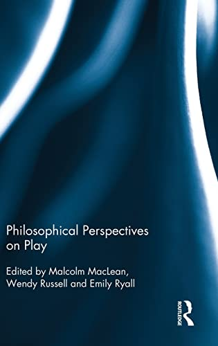 9781138841437: Philosophical Perspectives on Play