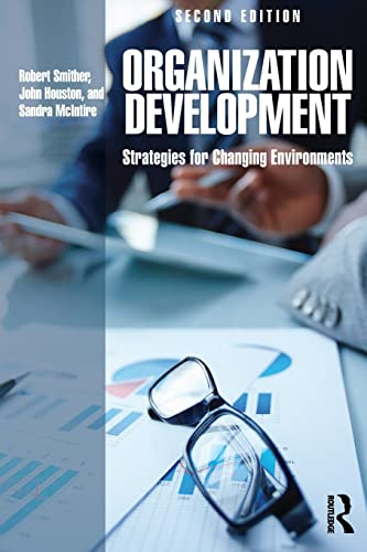 9781138841642: Organization Development: Strategies for Changing Environments