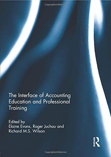 9781138841765: The Interface of Accounting Education and Professional Training (Special issue books from 'Accounting Education: an international journal')