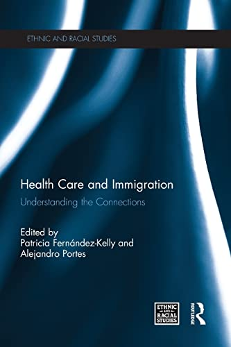 Health Care and Immigration: Fernandez-Kelly, Patricia
