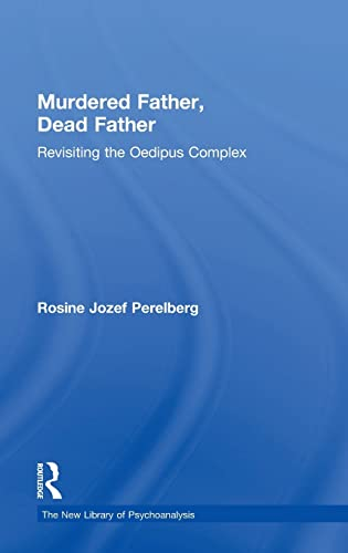 9781138841833: Murdered Father, Dead Father: Revisiting the Oedipus Complex