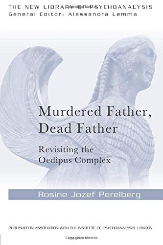 9781138841840: Murdered Father, Dead Father: Revisiting the Oedipus Complex