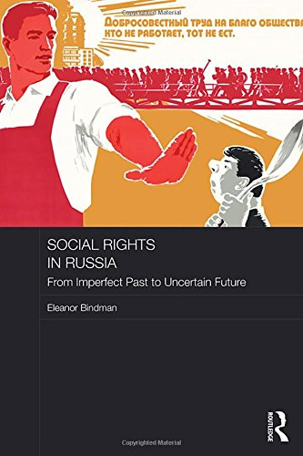 9781138841987: Social Rights in Russia: From Imperfect Past to Uncertain Future (BASEES/Routledge Series on Russian and East European Studies)