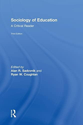 9781138842977: Sociology of Education: A Critical Reader