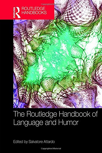 9781138843066: The Routledge Handbook of Language and Humor