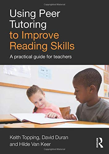 9781138843295: Using Peer Tutoring to Improve Reading Skills: A practical guide for teachers