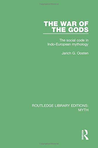 9781138843325: The War of the Gods Pbdirect: The Social Code in Indo-European Mythology