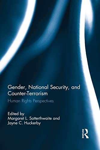 9781138843356: Gender, National Security, and Counter-Terrorism (Routledge Research in Terrorism and the Law)