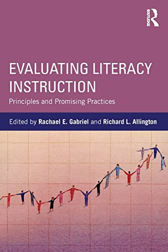9781138843592: Evaluating Literacy Instruction: Principles and Promising Practices