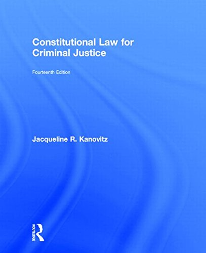 9781138843615: Constitutional Law for Criminal Justice