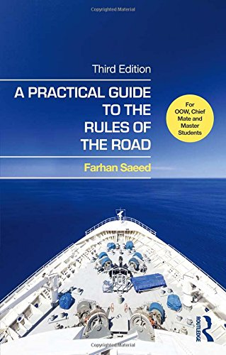 9781138843899: A Practical Guide to the Rules of the Road: For OOW, Chief Mate and Master Students: Third Edition