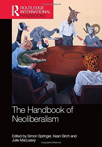 Handbook of Neoliberalism (Hardcover): Simon Springer