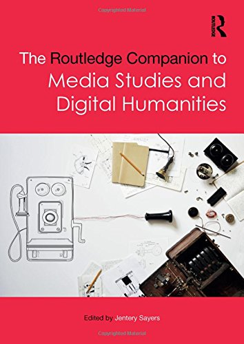 9781138844308: The Routledge Companion to Media Studies and Digital Humanities