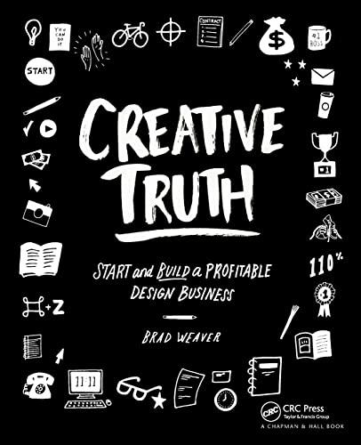 9781138844896: Creative Truth: Start & Build a Profitable Design Business