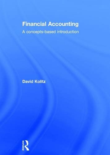 9781138844964: Financial Accounting: A Concepts-Based Introduction