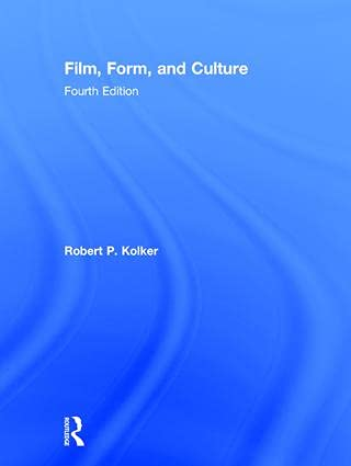 9781138845718: Film, Form, and Culture: Fourth Edition
