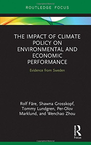 9781138847477: The Impact of Climate Policy on Environmental and Economic Performance: Evidence from Sweden (Routledge Explorations in Environmental Economics)