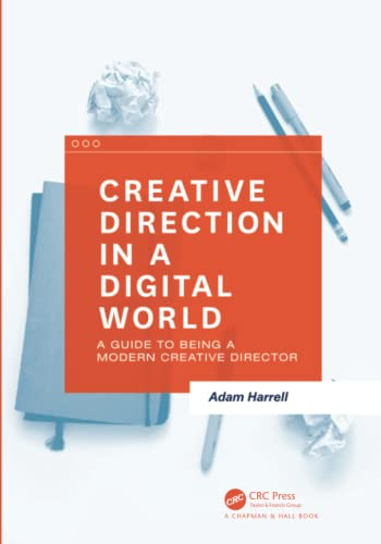 9781138847514: Creative Direction in a Digital World: A Guide to Being a Modern Creative Director