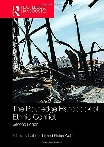 9781138847736: The Routledge Handbook of Ethnic Conflict (Routledge Handbooks)