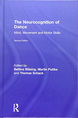 9781138847859: The Neurocognition of Dance: Mind, Movement and Motor Skills