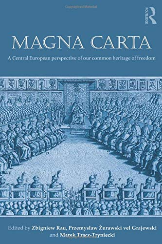 9781138848542: Magna Carta: A Central European perspective of our common heritage of freedom