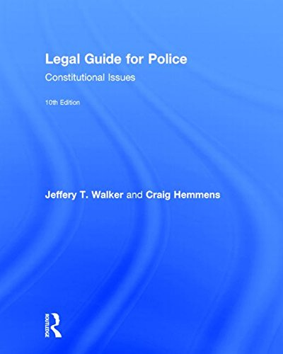 9781138849846: Legal Guide for Police: Constitutional Issues