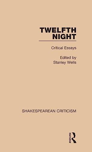 9781138850170: Twelfth Night: Critical Essays (Shakespearean Criticism) (Volume 11)