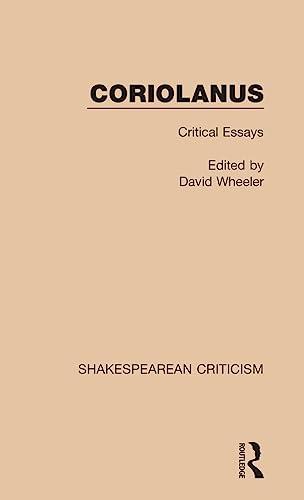 9781138850194: Coriolanus: Critical Essays (Shakespearean Criticism) (Volume 1)