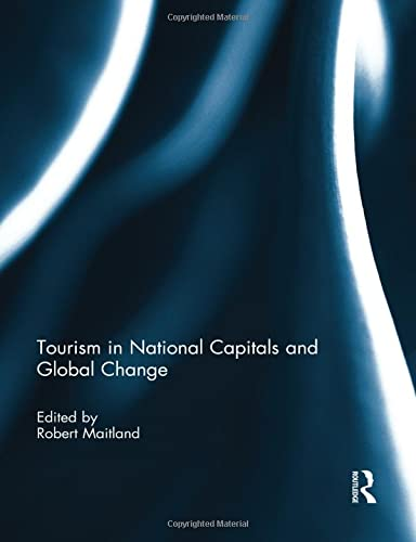 9781138850750: Tourism in National Capitals and Global Change