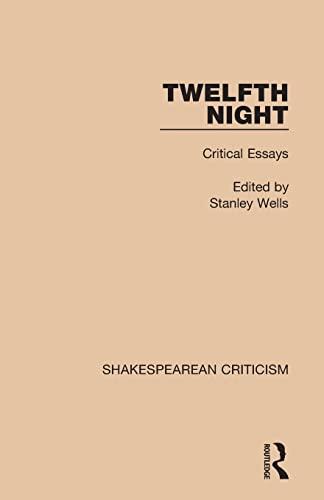 9781138850811: Twelfth Night: Critical Essays