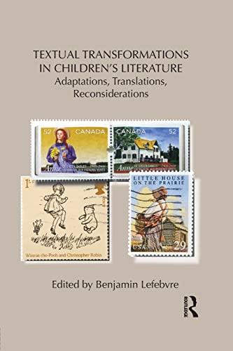 9781138850828: Textual Transformations in Children's Literature: Adaptations, Translations, Reconsiderations (Children's Literature and Culture)