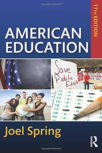 9781138850934: American Education (Sociocultural, Political, and Historical Studies in Education)