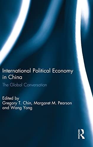 9781138851153: International Political Economy in China: The Global Conversation