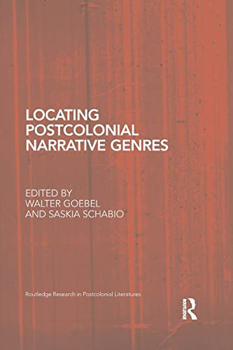 9781138851634: Locating Postcolonial Narrative Genres (Routledge Research in Postcolonial Literatures)