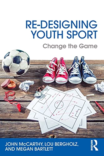 Re-Designing Youth Sport: John McCarthy