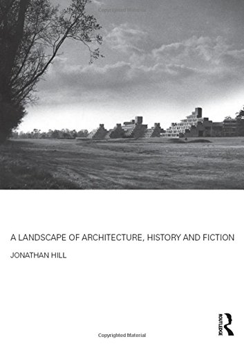 9781138852280: A Landscape of Architecture, History and Fiction