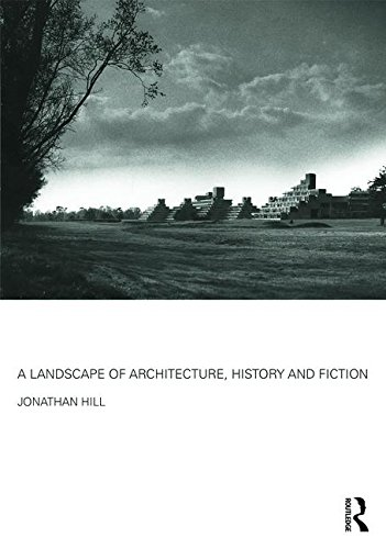 9781138852297: A Landscape of Architecture, History and Fiction
