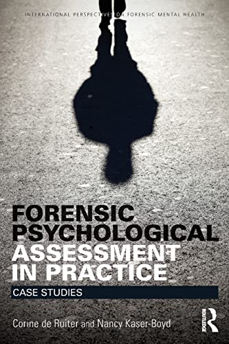 9781138852754: Forensic Psychological Assessment in Practice: Case Studies (International Perspectives on Forensic Mental Health)