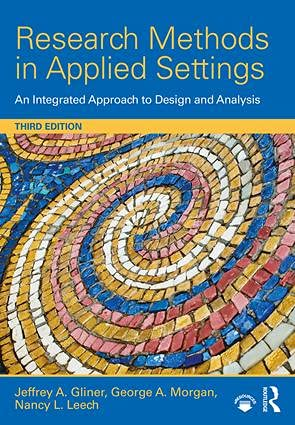 9781138852976: Research Methods in Applied Settings: An Integrated Approach to Design and Analysis, Third Edition