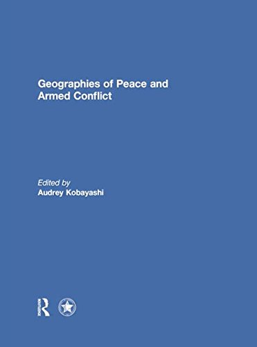 Geographies of Peace and Armed Conflict
