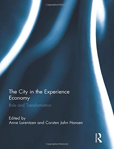 9781138853454: The City in the Experience Economy: Role and Transformation
