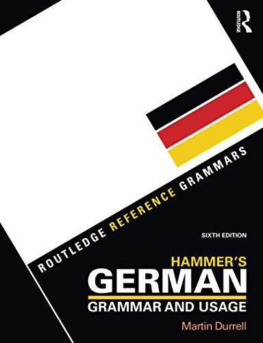 9781138853713: Hammer's German Grammar and Usage (Routledge Reference Grammars)