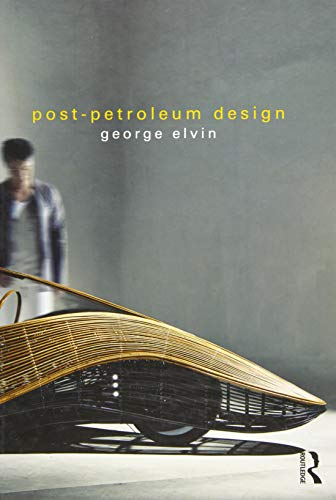 Post-Petroleum Design: ELVIN, GEORGE